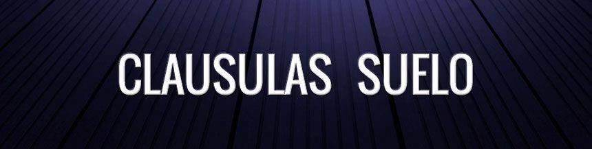 CLAUSULAS SUELO (I) – DEFINICIONES