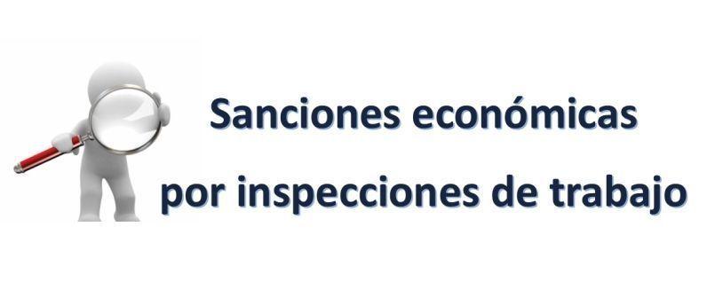Sanciones economicas por inspecciones de trabajo